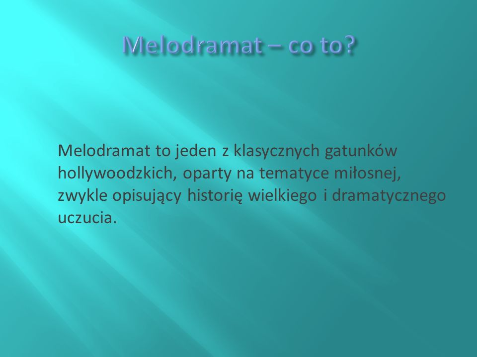 Melodramat – co to