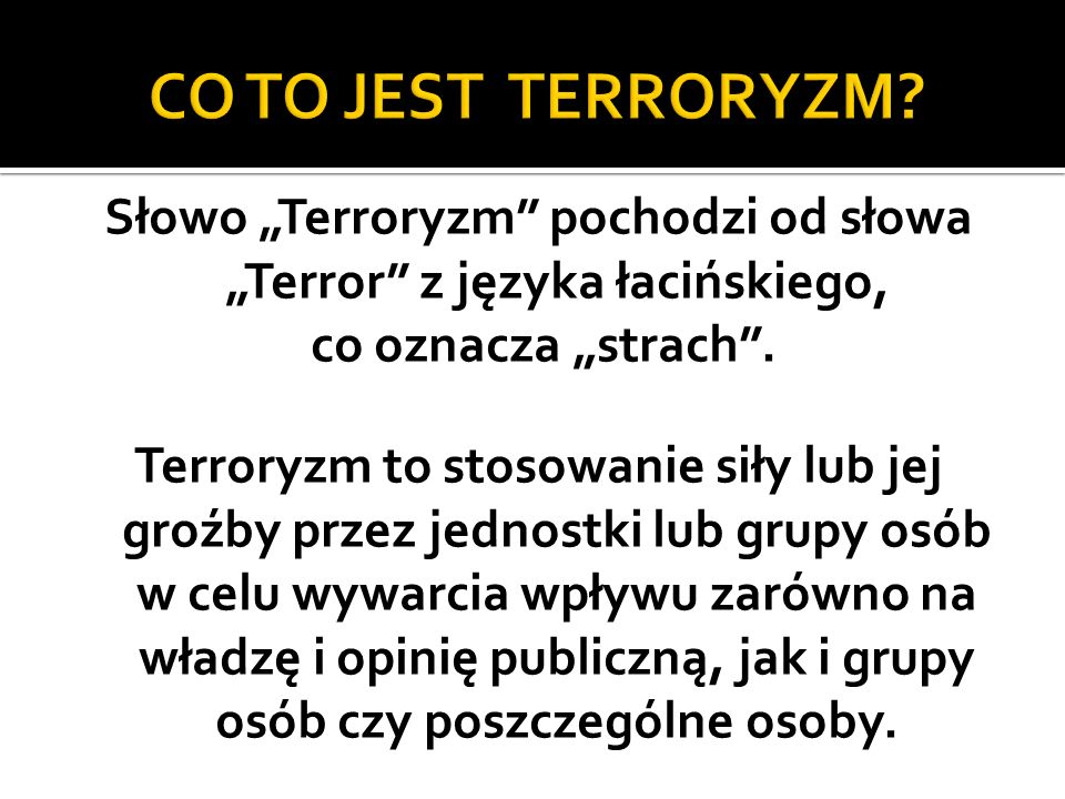 CO TO JEST TERRORYZM