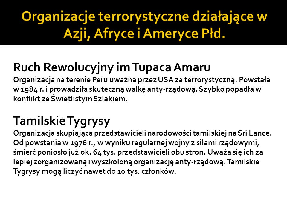 Organizacje terrorystyczne działające w Azji, Afryce i Ameryce Płd.