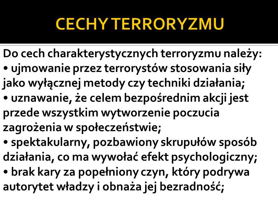 CECHY TERRORYZMU