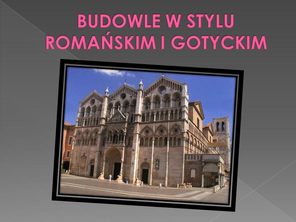 BUDOWLE W STYLU ROMAŃSKIM I GOTYCKIM