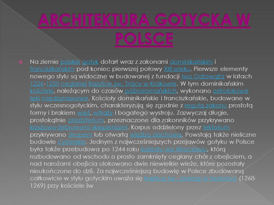 ARCHITEKTURA GOTYCKA W POLSCE
