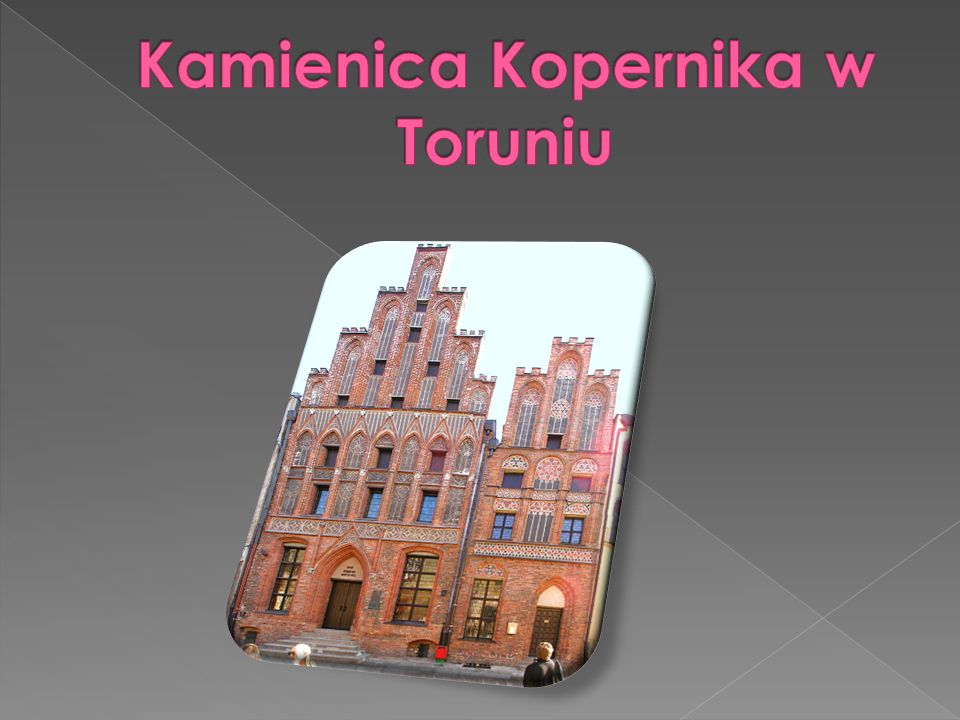 Kamienica Kopernika w Toruniu