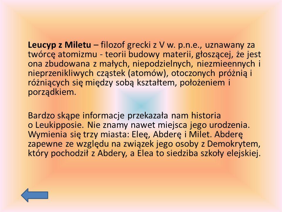 Leucyp z Miletu – filozof grecki z V w. p. n. e