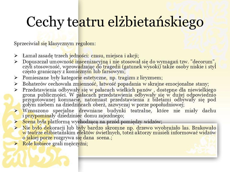Cechy teatru elżbietańskiego