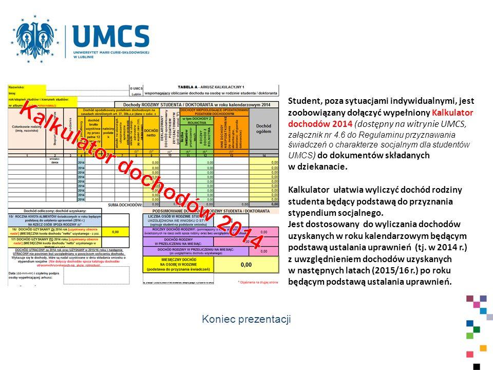 Kalkulator dochodów 2014 Koniec prezentacji