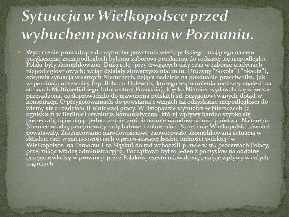 Sytuacja w Wielkopolsce przed wybuchem powstania w Poznaniu.