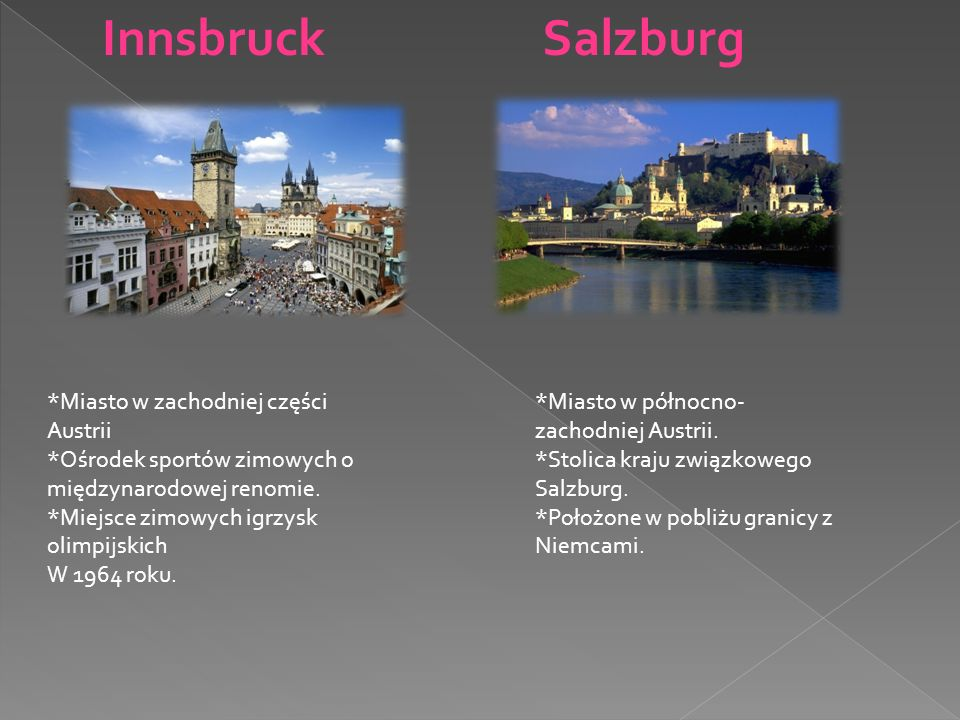 Innsbruck Salzburg *Miasto w zachodniej części Austrii