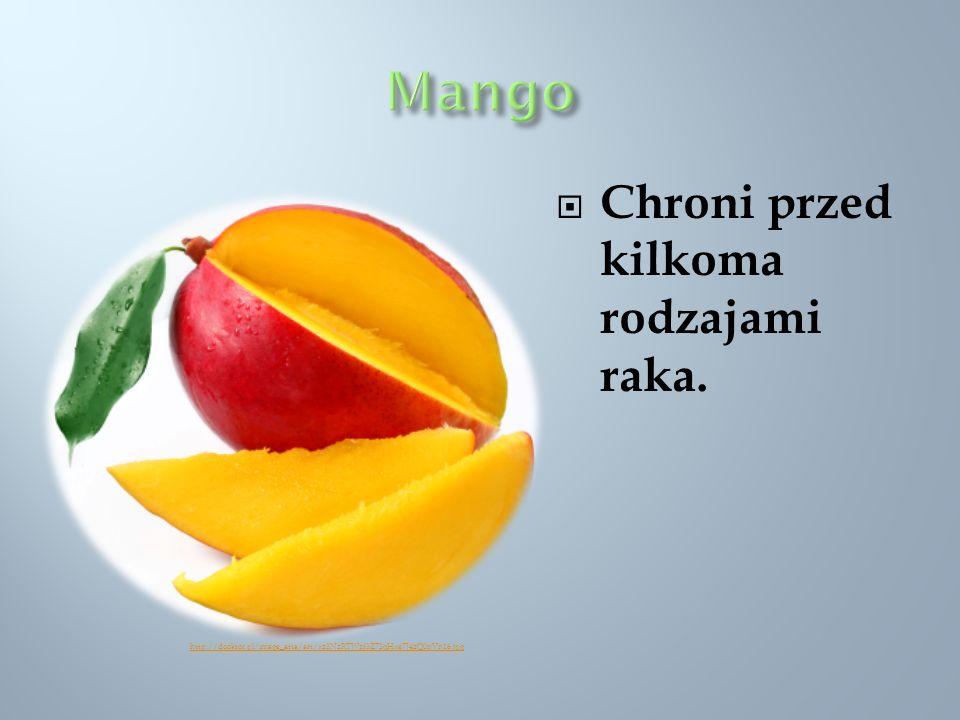 Mango Chroni przed kilkoma rodzajami raka.
