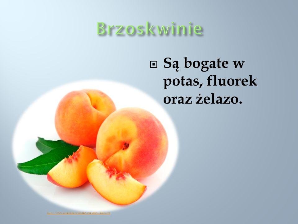 Brzoskwinie Są bogate w potas, fluorek oraz żelazo.