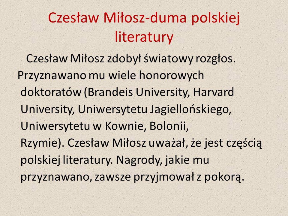Czesław Miłosz-duma polskiej literatury