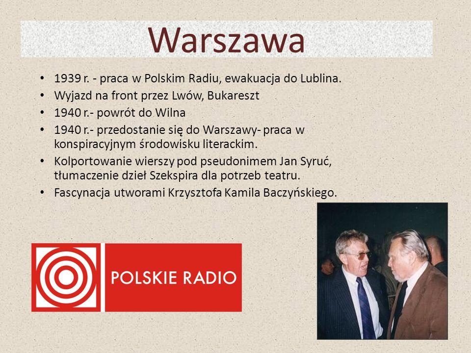 Warszawa 1939 r. - praca w Polskim Radiu, ewakuacja do Lublina.