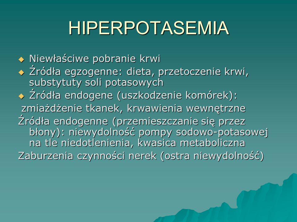 HIPERPOTASEMIA Niewłaściwe pobranie krwi