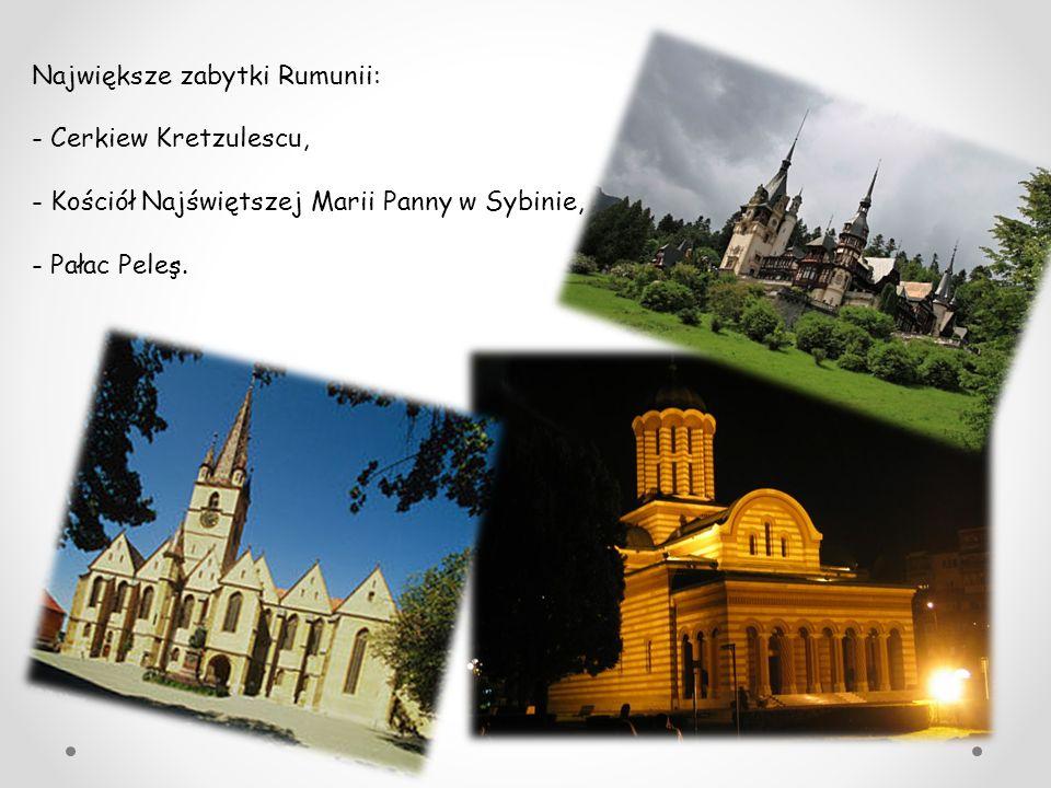 Największe zabytki Rumunii: