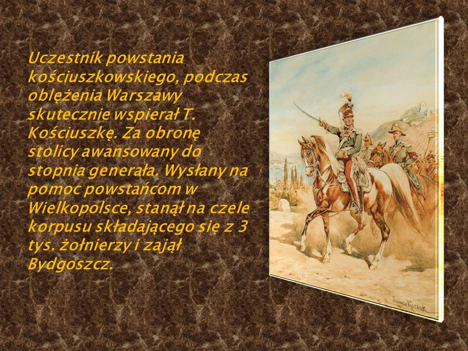 Uczestnik powstania kościuszkowskiego, podczas oblężenia Warszawy skutecznie wspierał T.