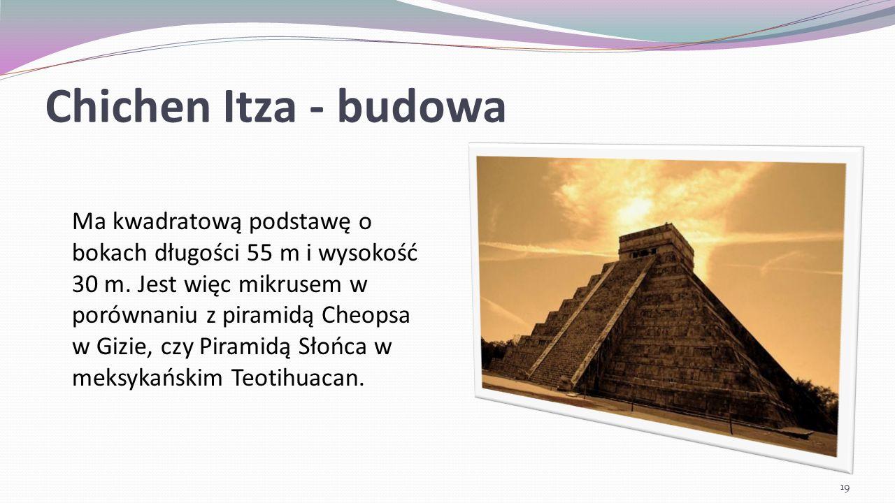 Chichen Itza - budowa