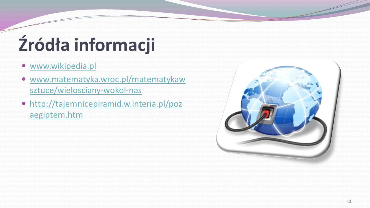 Źródła informacji www.wikipedia.pl
