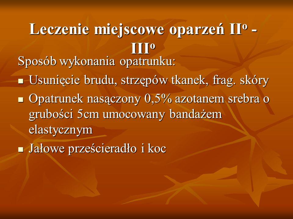 Leczenie miejscowe oparzeń IIo - IIIo
