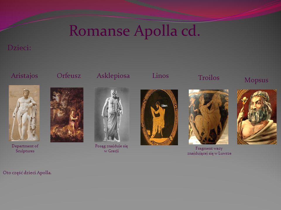 Romanse Apolla cd. Dzieci: Aristajos Orfeusz Asklepiosa Linos Troilos
