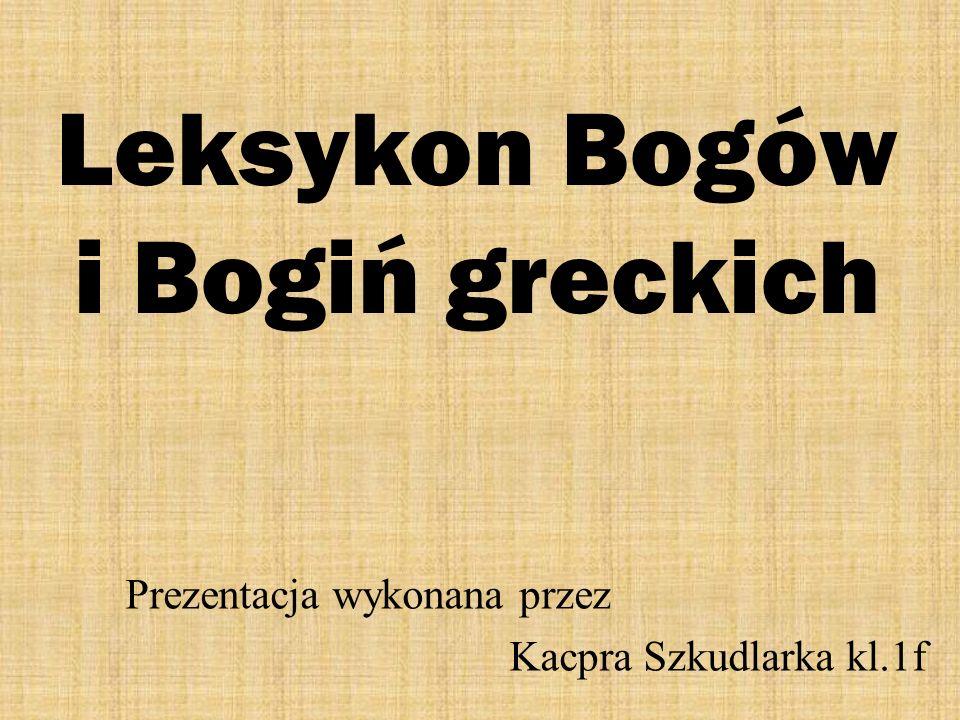 Leksykon Bogów i Bogiń greckich