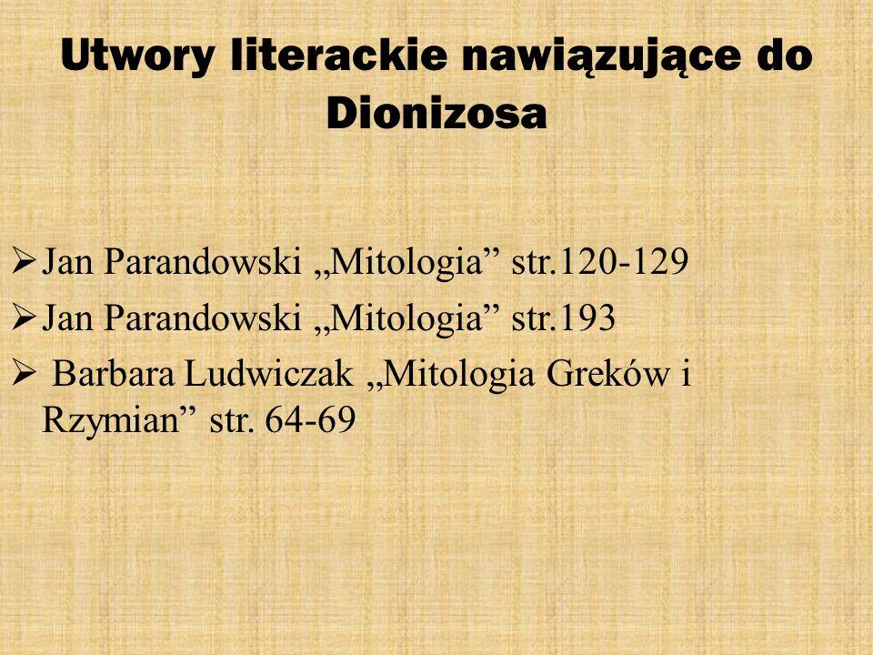 Utwory literackie nawiązujące do Dionizosa