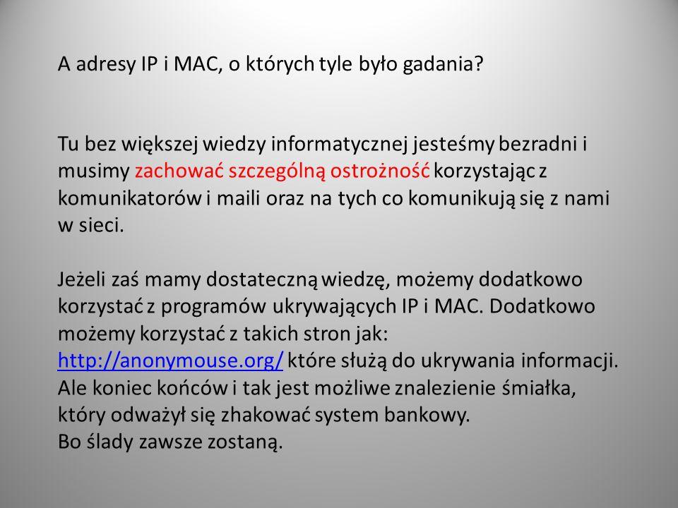 A adresy IP i MAC, o których tyle było gadania