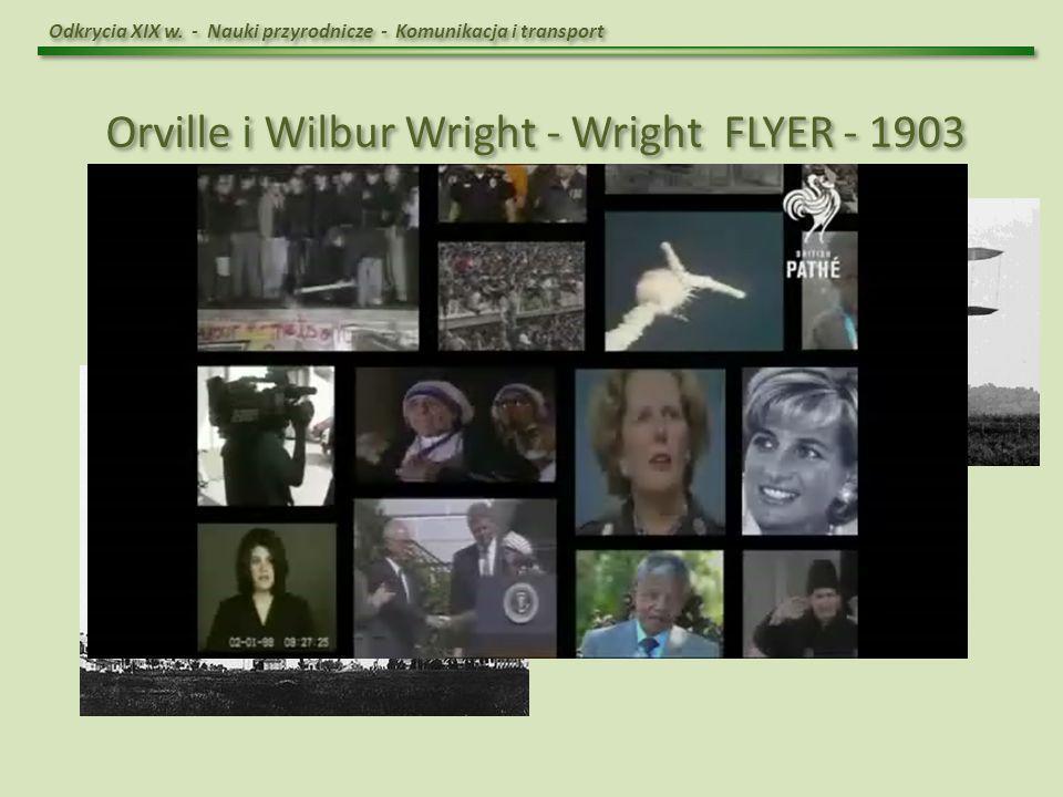 Orville i Wilbur Wright - Wright FLYER - 1903