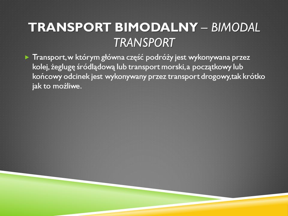 Transport bimodalny – bimodal transport