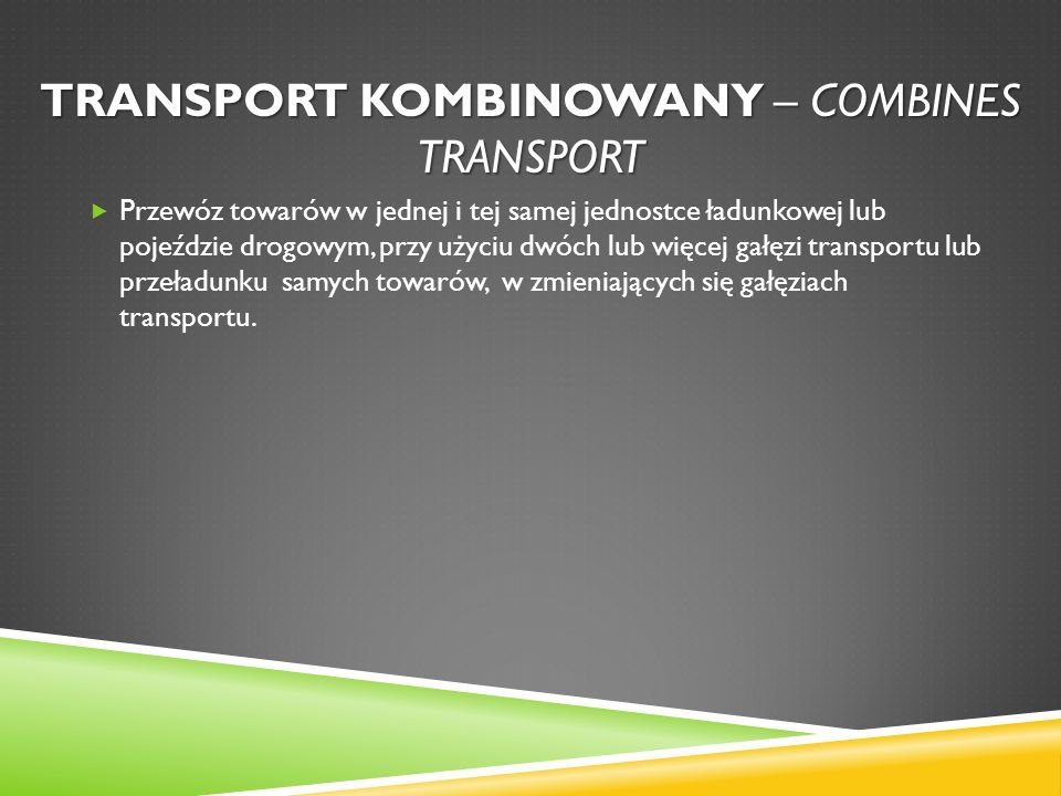 Transport kombinowany – combines transport