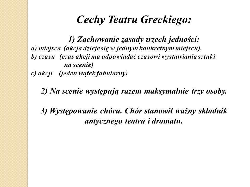 Cechy Teatru Greckiego: