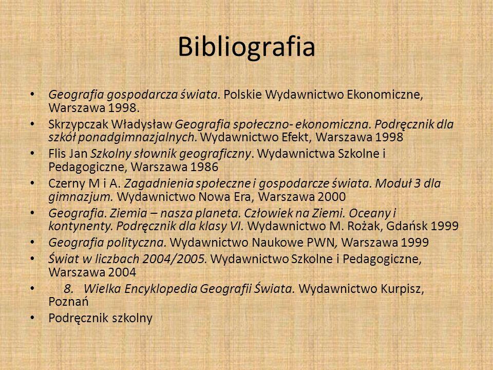 Bibliografia Geografia gospodarcza świata. Polskie Wydawnictwo Ekonomiczne, Warszawa 1998.
