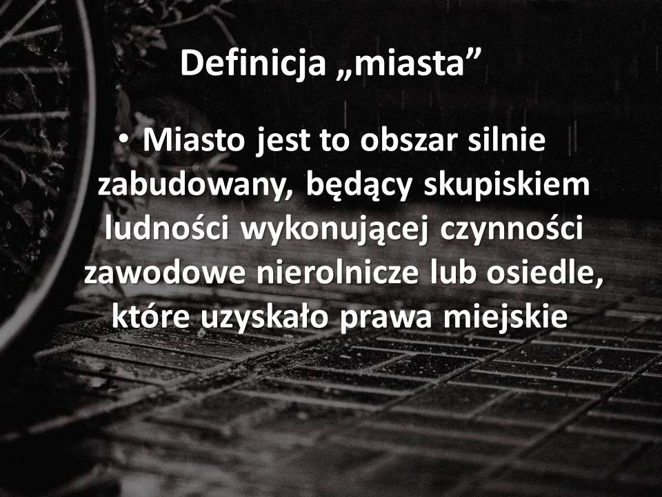 """Definicja """"miasta"""