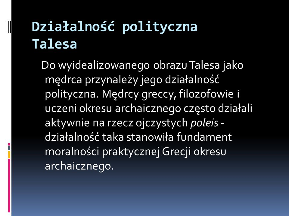Działalność polityczna Talesa