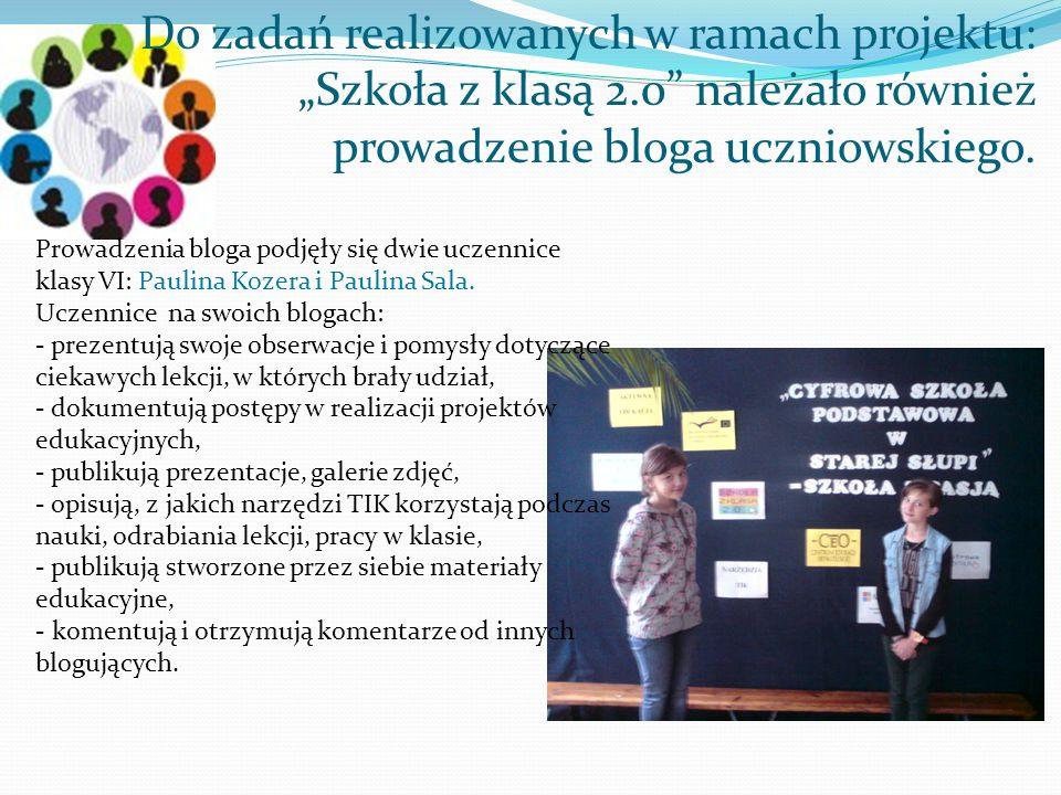 """Do zadań realizowanych w ramach projektu: """"Szkoła z klasą 2"""