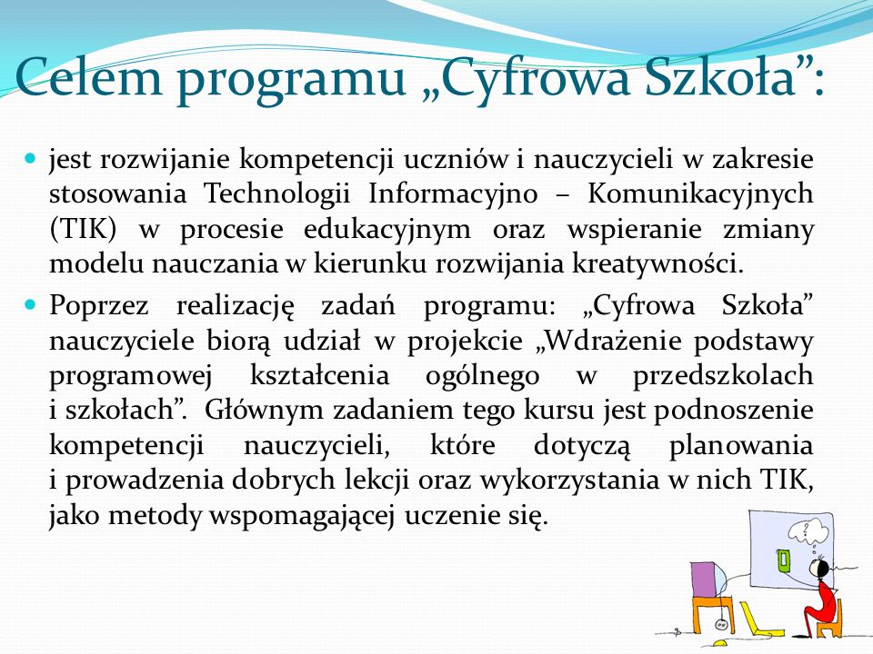 """Celem programu """"Cyfrowa Szkoła :"""