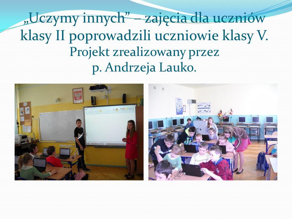 """""""Uczymy innych – zajęcia dla uczniów klasy II poprowadzili uczniowie klasy V."""