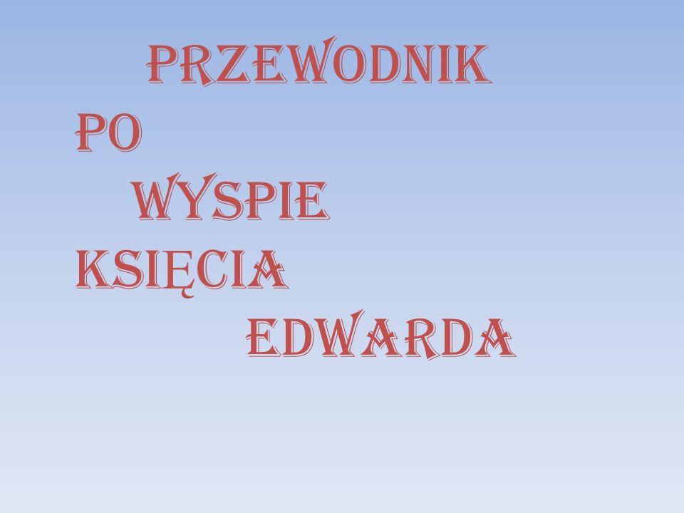 PRZEWODNIK PO WYSPIE KSIĘCIA EDWARDA