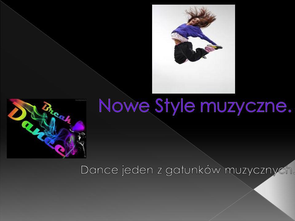 Dance jeden z gatunków muzycznych.