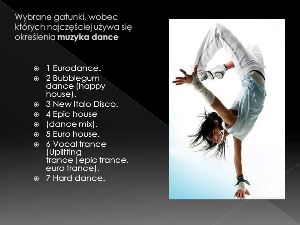 Wybrane gatunki, wobec których najczęściej używa się określenia muzyka dance