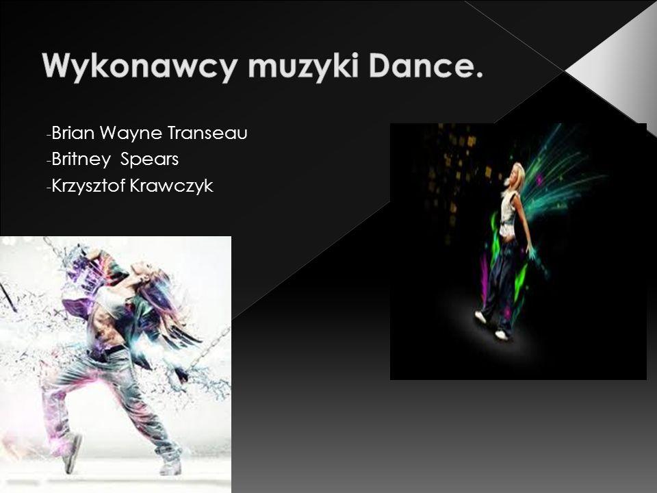 Wykonawcy muzyki Dance.