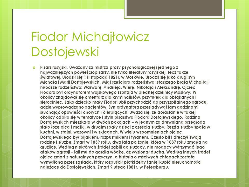 Fiodor Michajłowicz Dostojewski