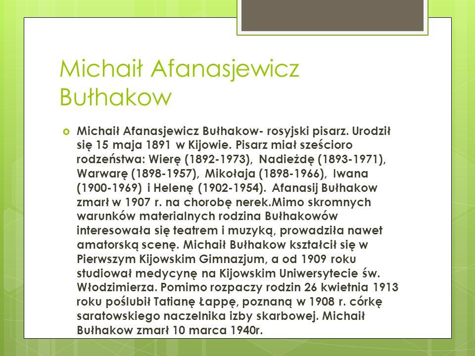 Michaił Afanasjewicz Bułhakow