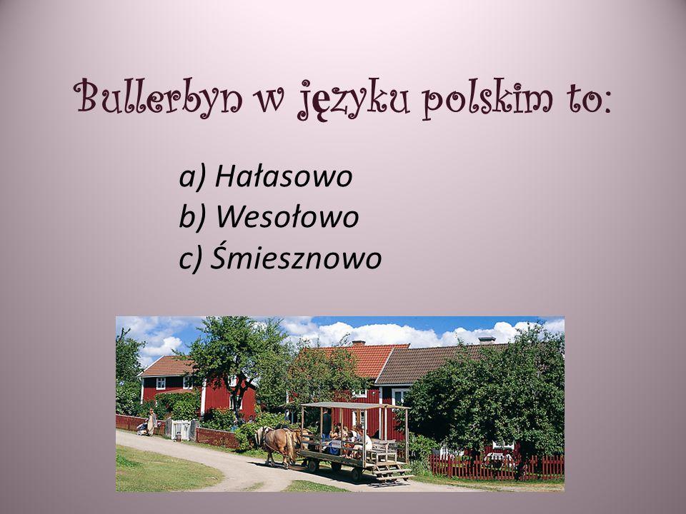 Bullerbyn w języku polskim to: