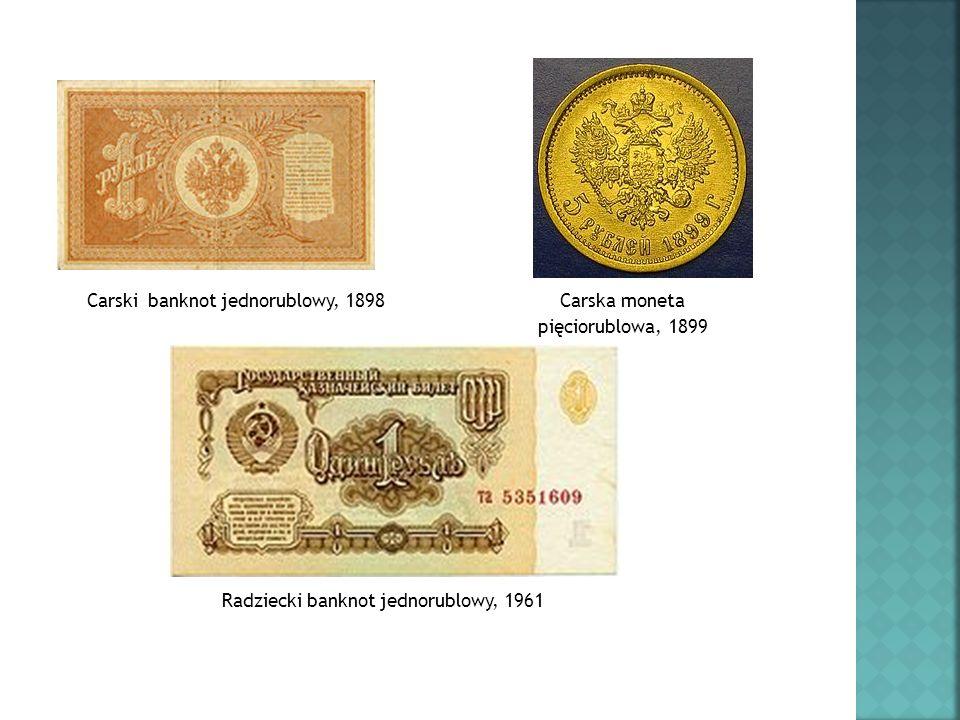 Carski banknot jednorublowy, 1898 Carska moneta pięciorublowa, 1899