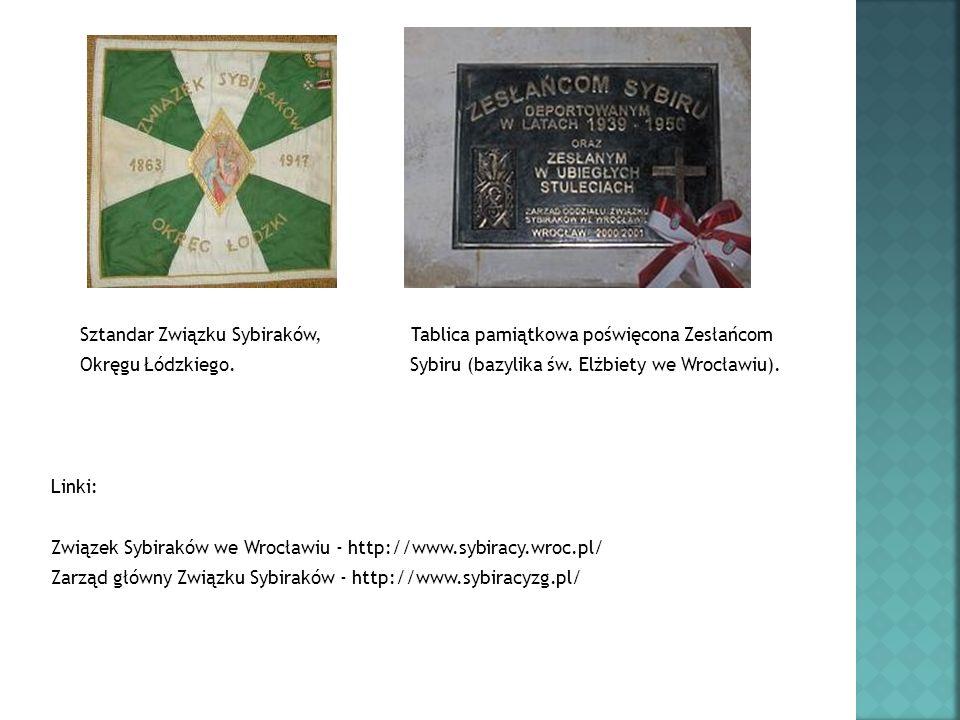 Sztandar Związku Sybiraków, Tablica pamiątkowa poświęcona Zesłańcom
