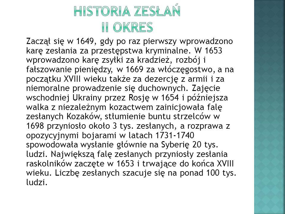 Historia zesłań II okres