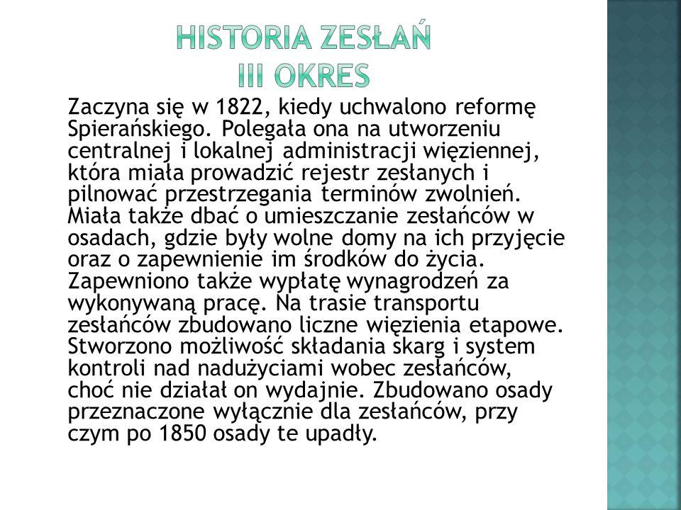 Historia zesłań III okres