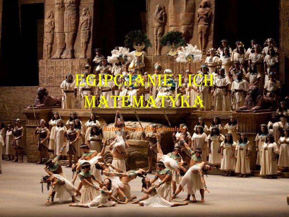 Egipcjanie i ich matematyka