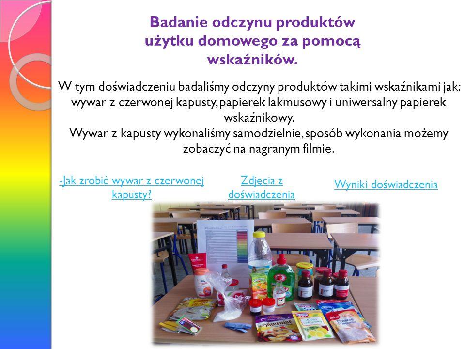 Badanie odczynu produktów użytku domowego za pomocą wskaźników.