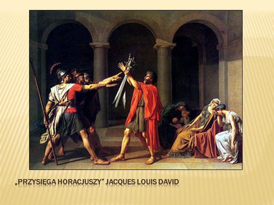 """""""przysięga horacjuszy Jacques Louis David"""